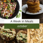 A Week in Meals | October