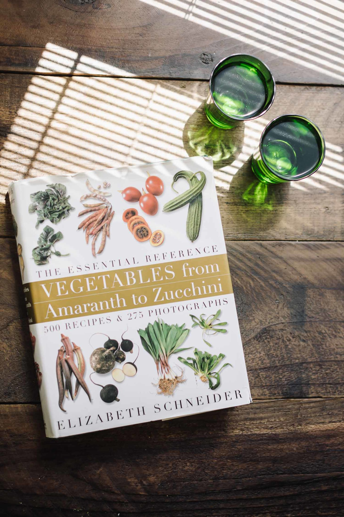 Vegetables from Amaranth to Zucchini: The Essential Reference by Elizabeth Schneider